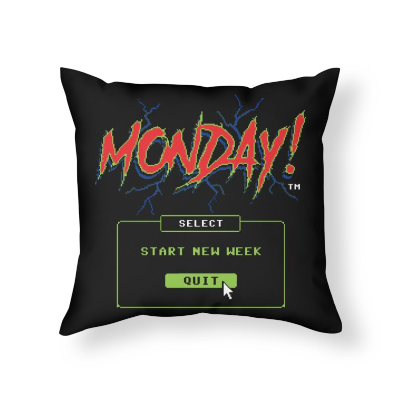 Monday (Game Over) Home Throw Pillow by Steven Rhodes