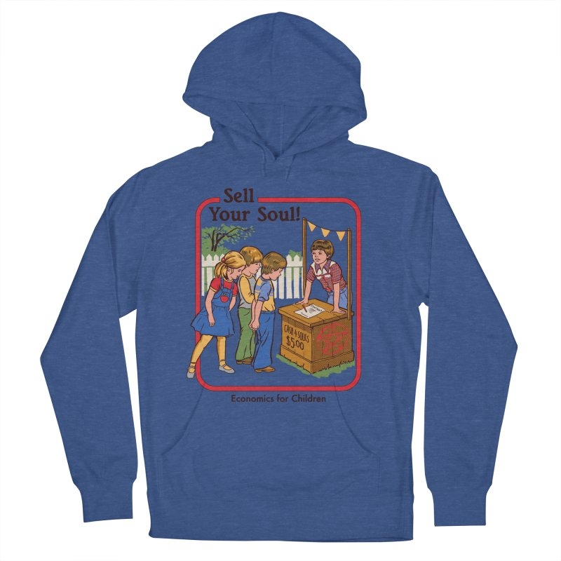 Sell Your Soul Men's French Terry Pullover Hoody by Steven Rhodes