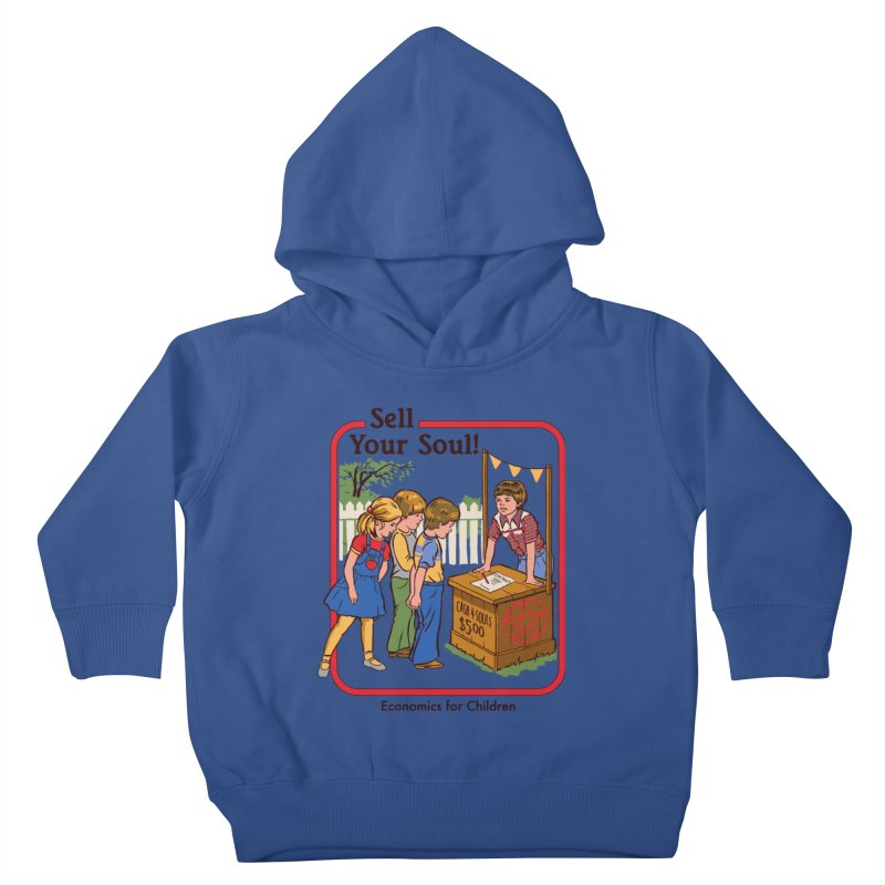 Sell Your Soul Kids Toddler Pullover Hoody by Steven Rhodes