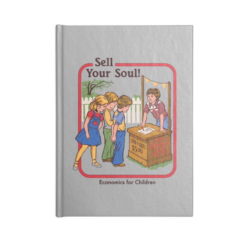 Sell Your Soul Accessories Notebook by Steven Rhodes
