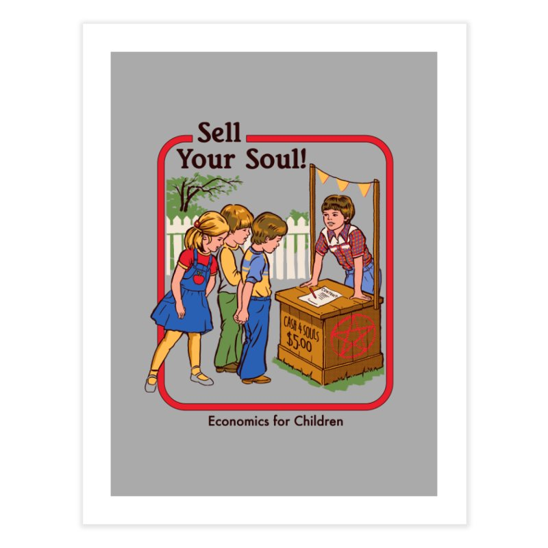 Sell Your Soul Home Fine Art Print by Steven Rhodes