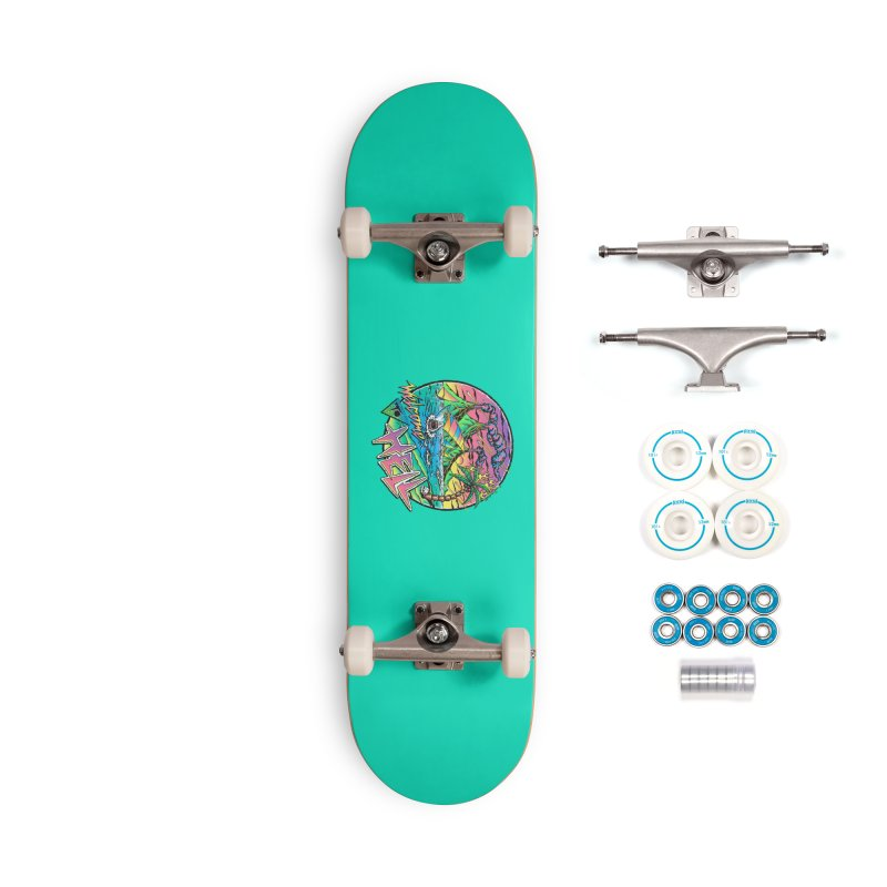 Welcome to Hell Accessories Complete - Basic Skateboard by Steven Rhodes