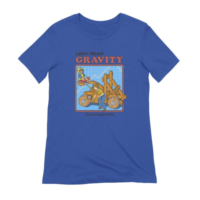 Learn about Gravity Women's T-Shirt by Steven Rhodes