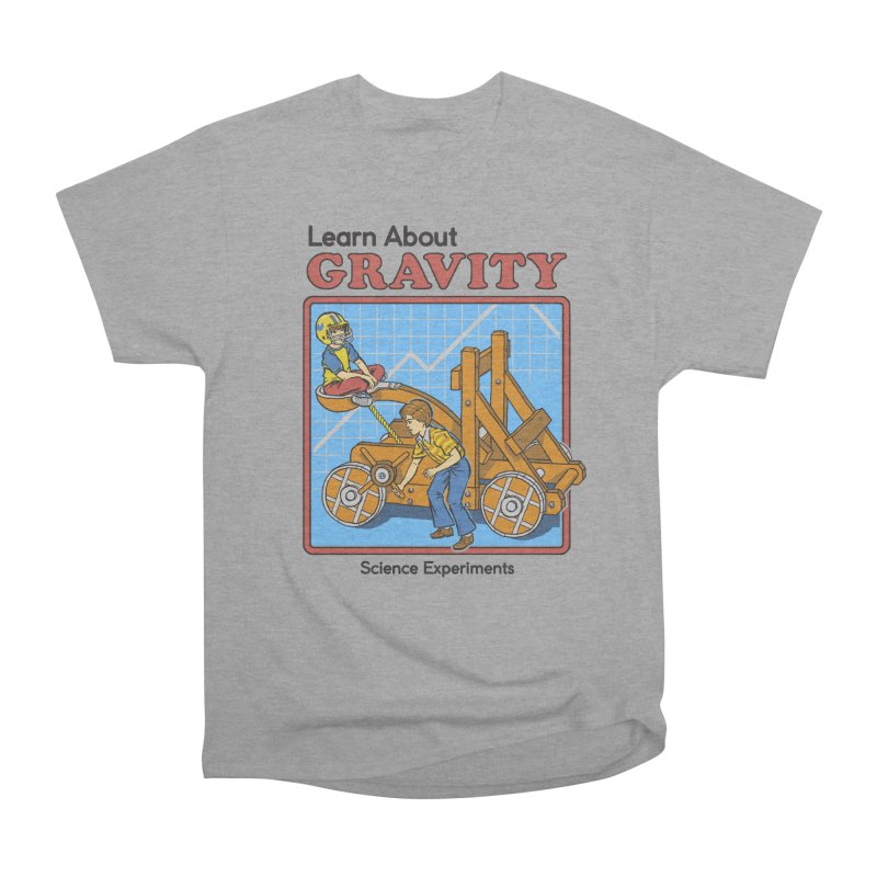 Learn about Gravity Men's Classic T-Shirt by Steven Rhodes