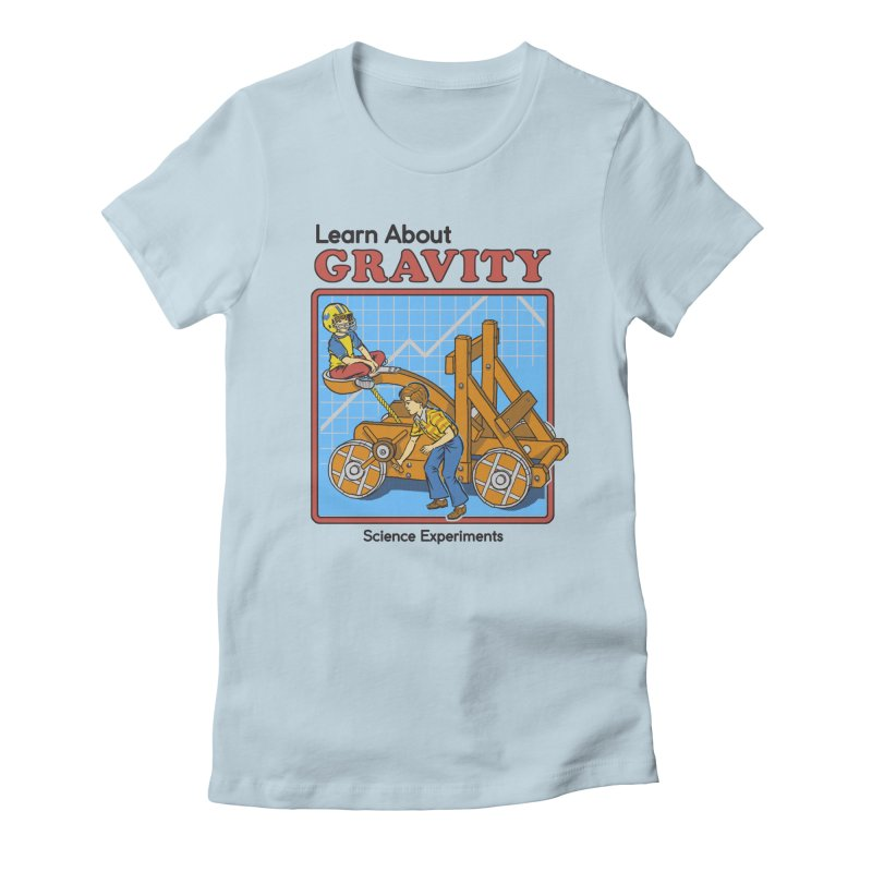 Learn about Gravity Women's Fitted T-Shirt by Steven Rhodes