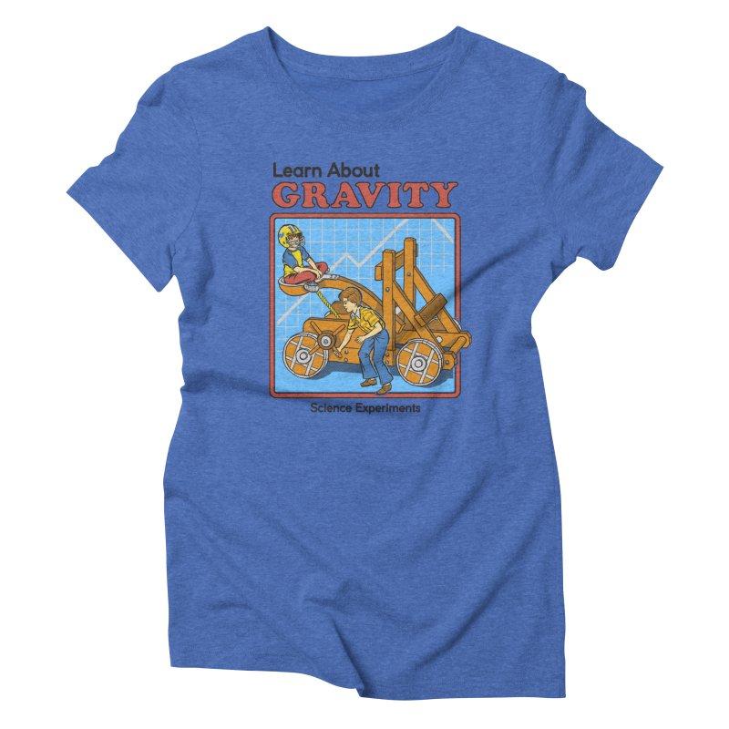 Learn about Gravity Women's Triblend T-Shirt by Steven Rhodes