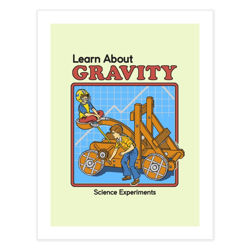 Learn about Gravity Home Fine Art Print by Steven Rhodes
