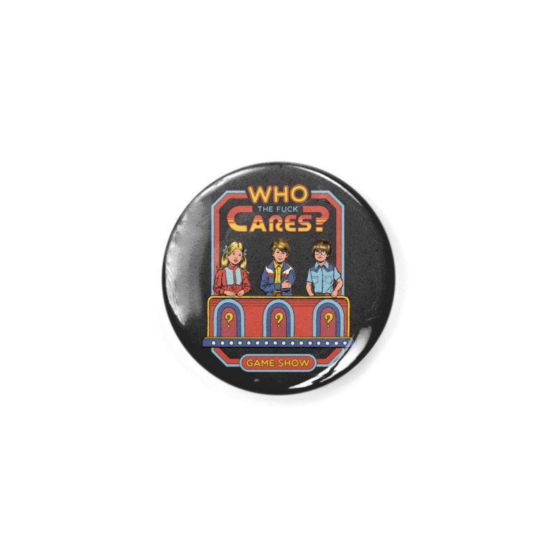 Who Cares? Accessories Button by Steven Rhodes