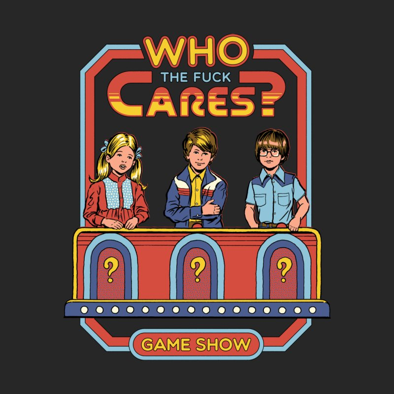 Who Cares? by Steven Rhodes
