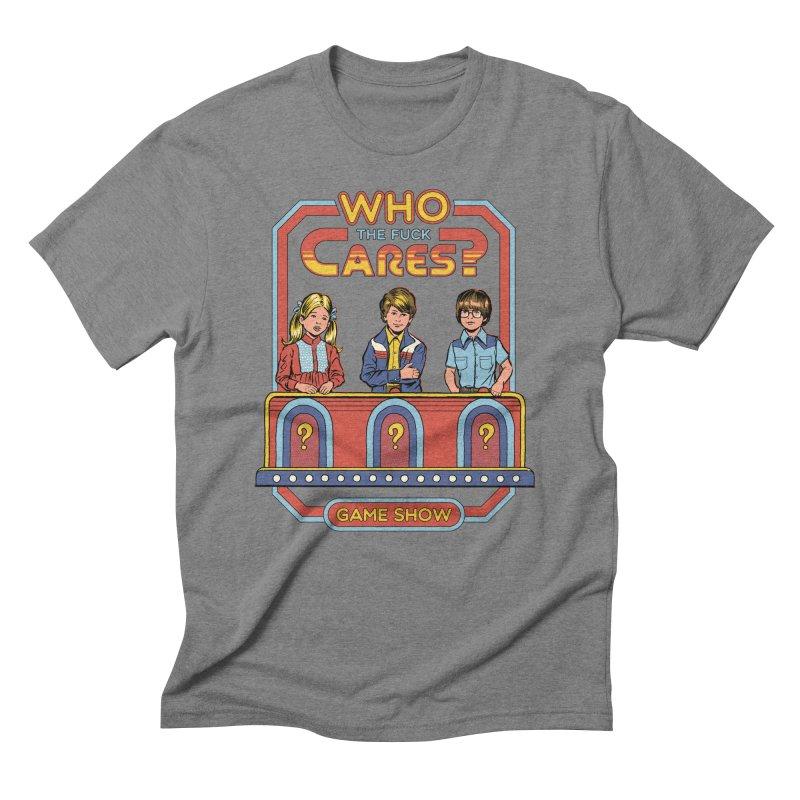 Who Cares? Men's Triblend T-Shirt by Steven Rhodes