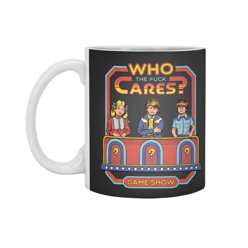Who Cares? Accessories Mug by Steven Rhodes