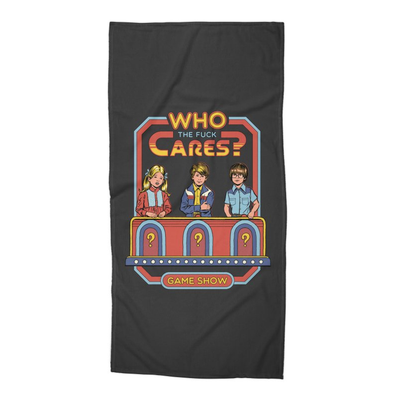 Who Cares? Accessories Beach Towel by Steven Rhodes