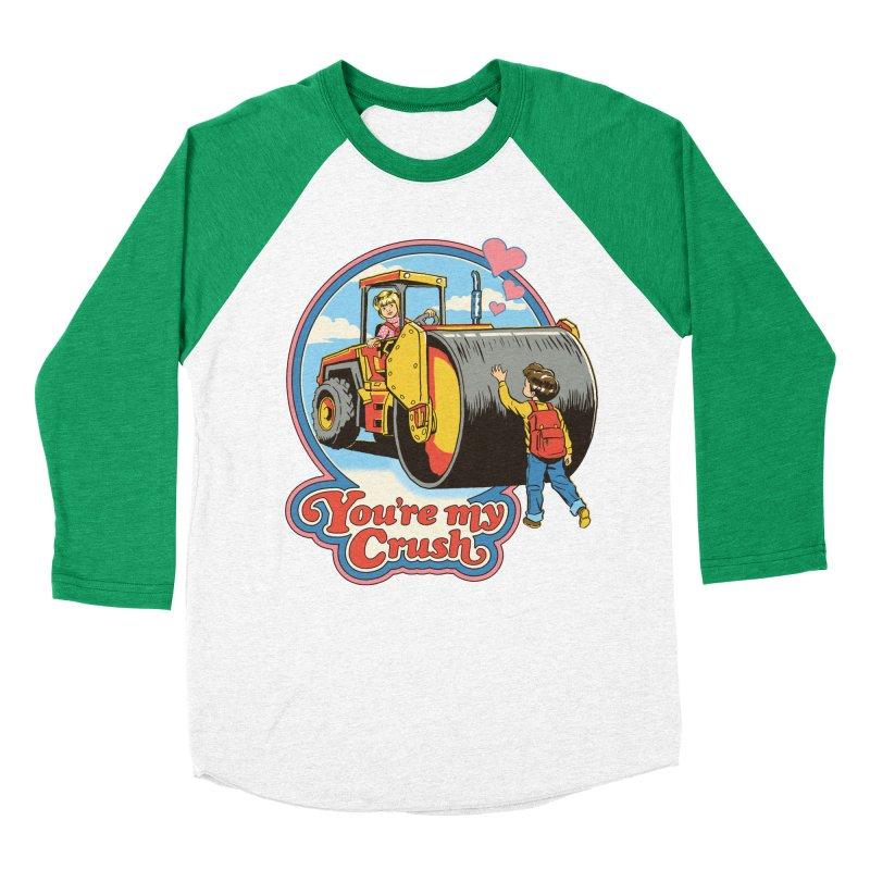 You're my Crush Men's Baseball Triblend T-Shirt by Steven Rhodes