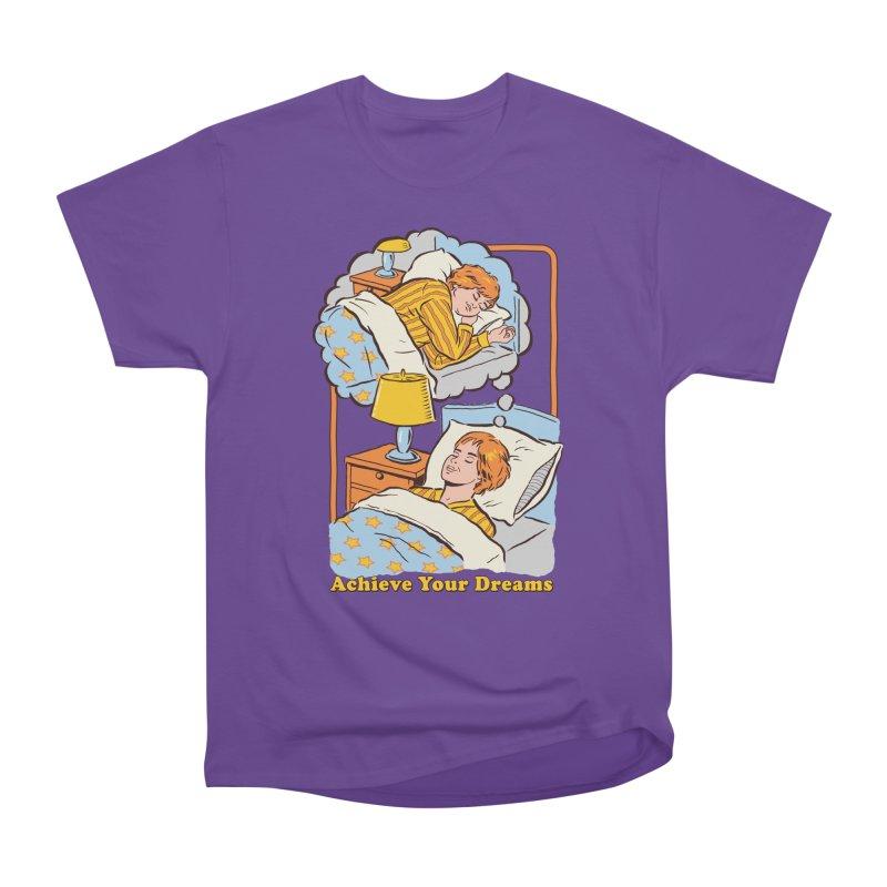 Achieve Your Dreams Women's Classic Unisex T-Shirt by Steven Rhodes