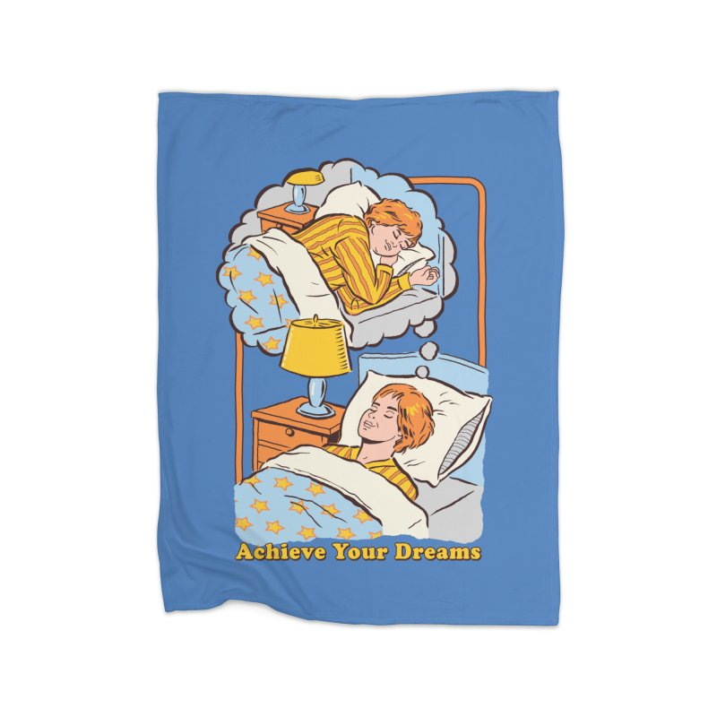 Achieve Your Dreams Home Blanket by Steven Rhodes