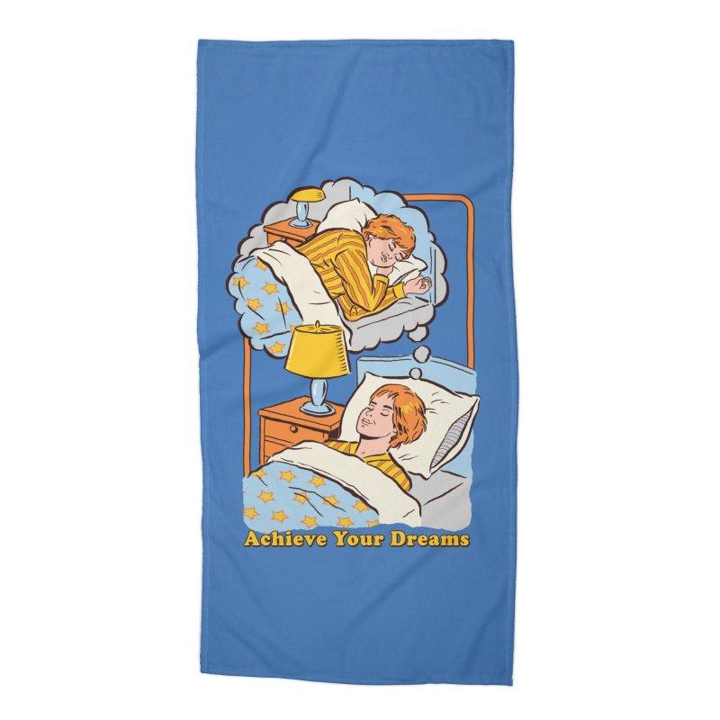 Achieve Your Dreams Accessories Beach Towel by Steven Rhodes