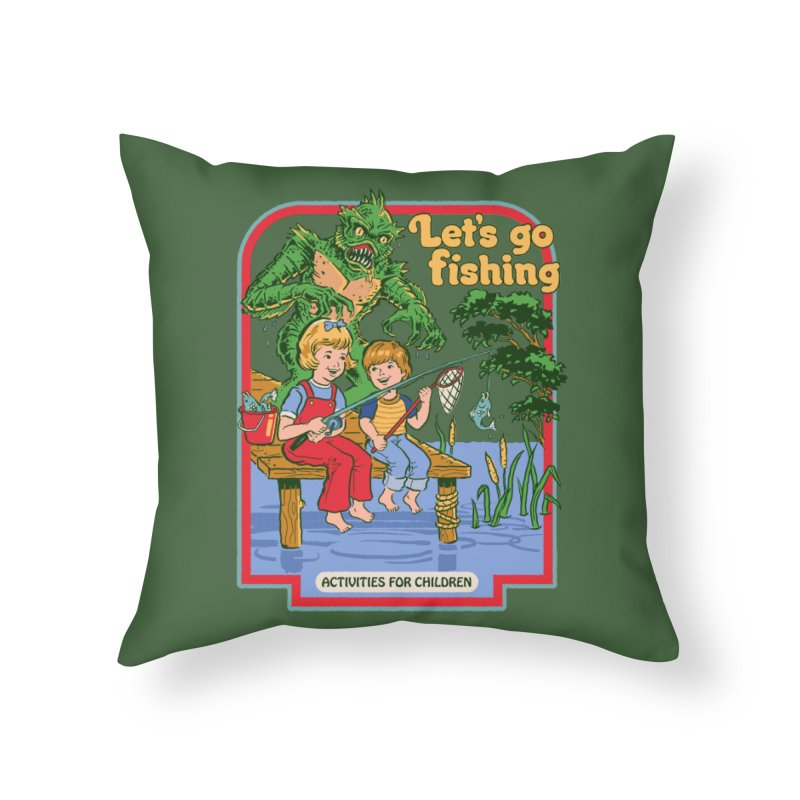 Let's Go Fishing Home Throw Pillow by Steven Rhodes