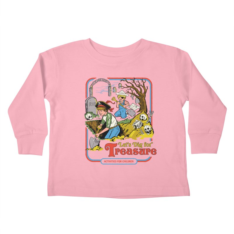 Let's Dig for Treasure Kids Toddler Longsleeve T-Shirt by Steven Rhodes