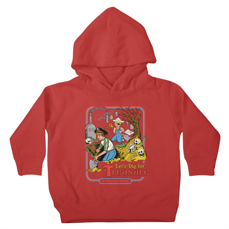 Let's Dig for Treasure Kids Toddler Pullover Hoody by Steven Rhodes