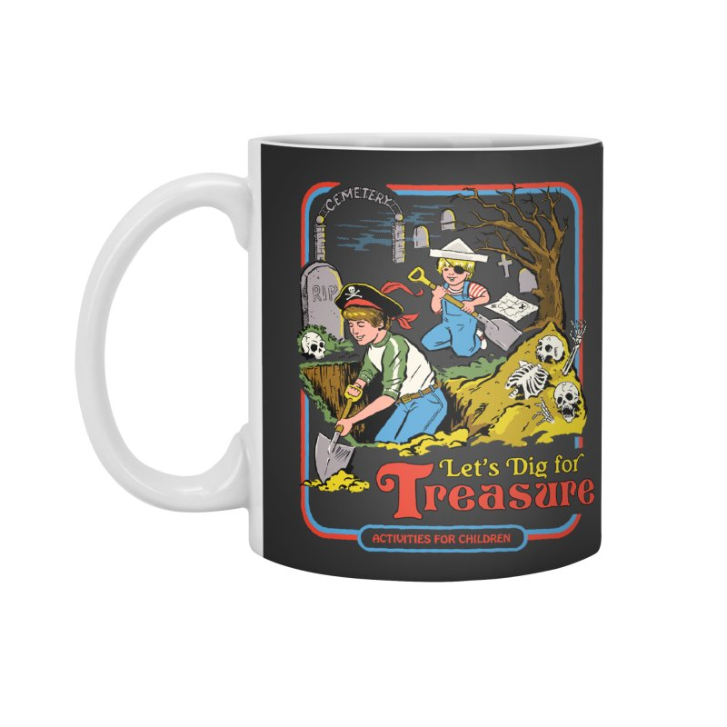 Let's Dig for Treasure Accessories Mug by Steven Rhodes
