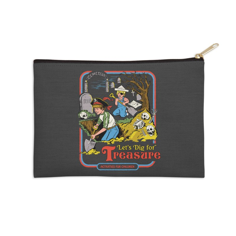 Let's Dig for Treasure Accessories Zip Pouch by Steven Rhodes