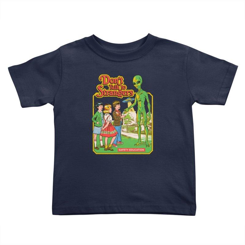 Don't Talk to Strangers Kids Toddler T-Shirt by Steven Rhodes