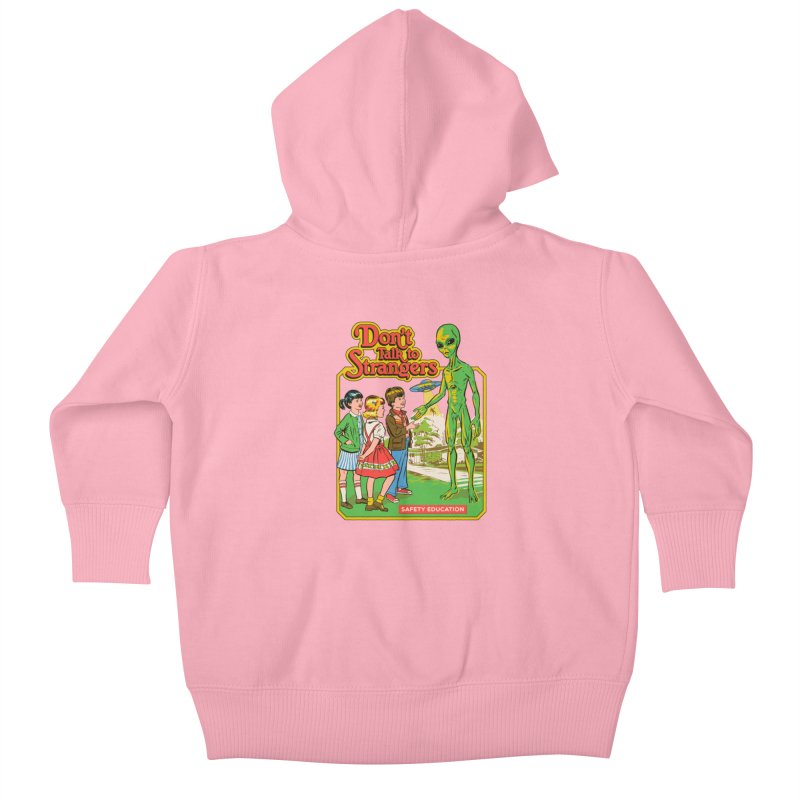 Don't Talk to Strangers Kids Baby Zip-Up Hoody by Steven Rhodes