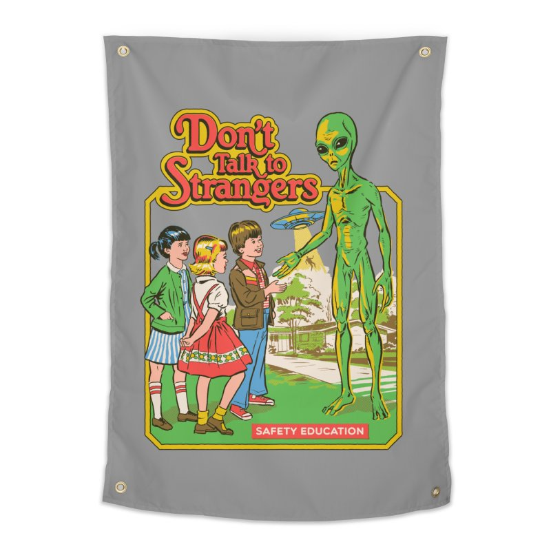 Don't Talk to Strangers Home Tapestry by Steven Rhodes