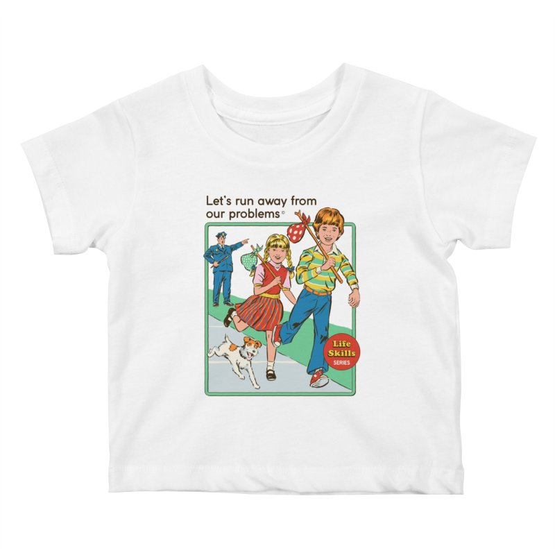 Let's Run Away Kids Baby T-Shirt by Steven Rhodes