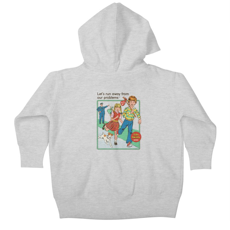 Let's Run Away Kids Baby Zip-Up Hoody by Steven Rhodes