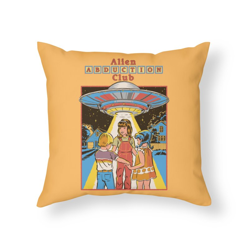 Alien Abduction Club Home Throw Pillow by Steven Rhodes