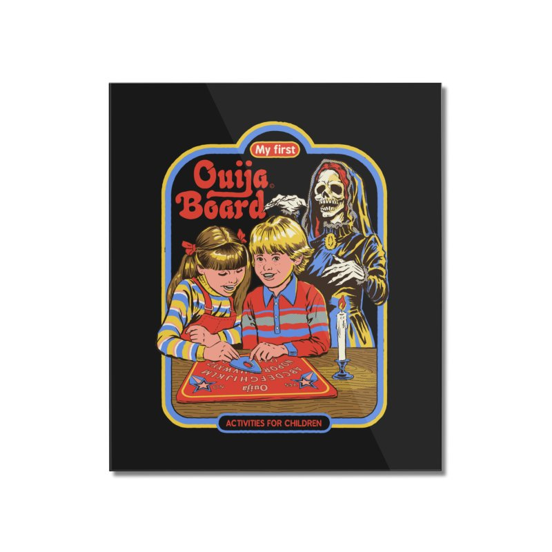 My First Ouija Board Home Mounted Acrylic Print by Steven Rhodes