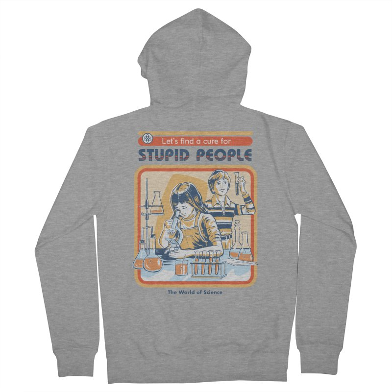 A Cure for Stupid People Men's Zip-Up Hoody by Steven Rhodes