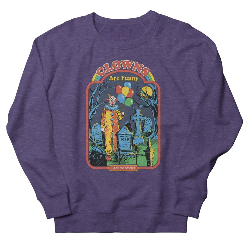 Clowns Are Funny Women's French Terry Sweatshirt by Steven Rhodes