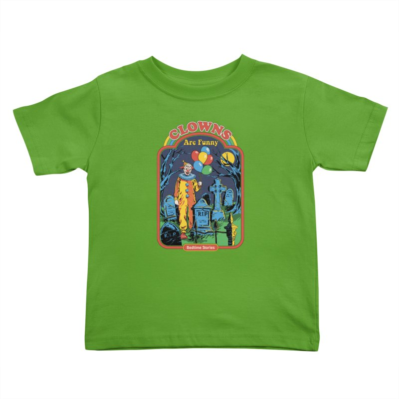 Clowns Are Funny Kids Toddler T-Shirt by Steven Rhodes