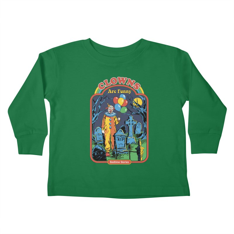 Clowns Are Funny Kids Toddler Longsleeve T-Shirt by Steven Rhodes
