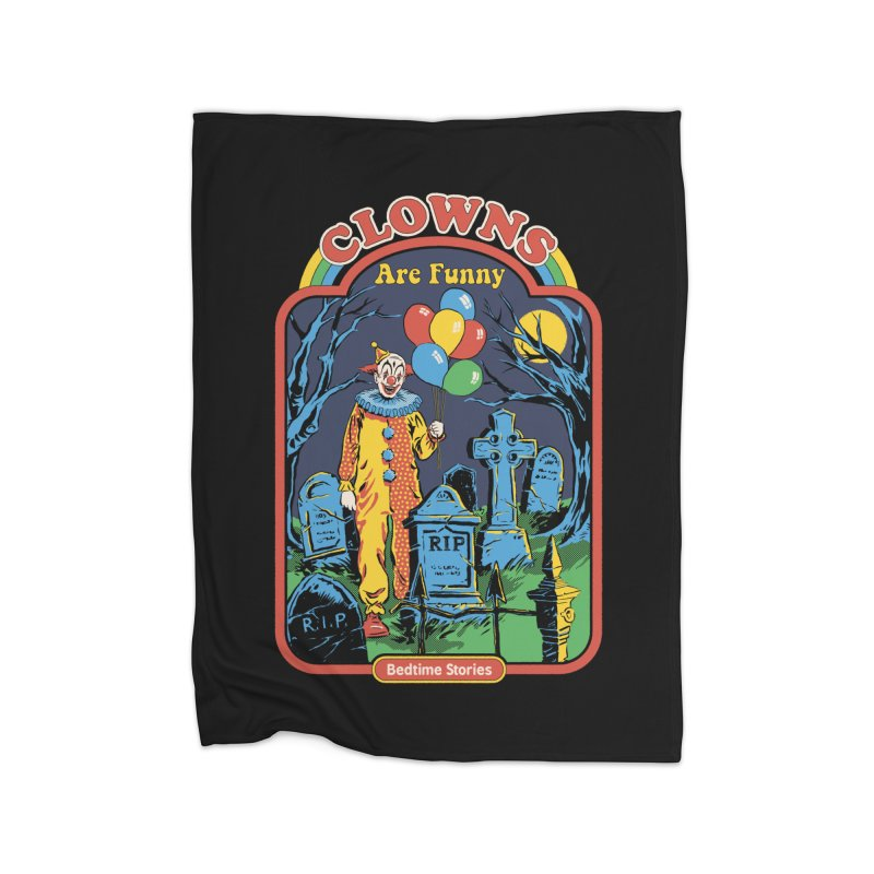 Clowns Are Funny Home Blanket by Steven Rhodes