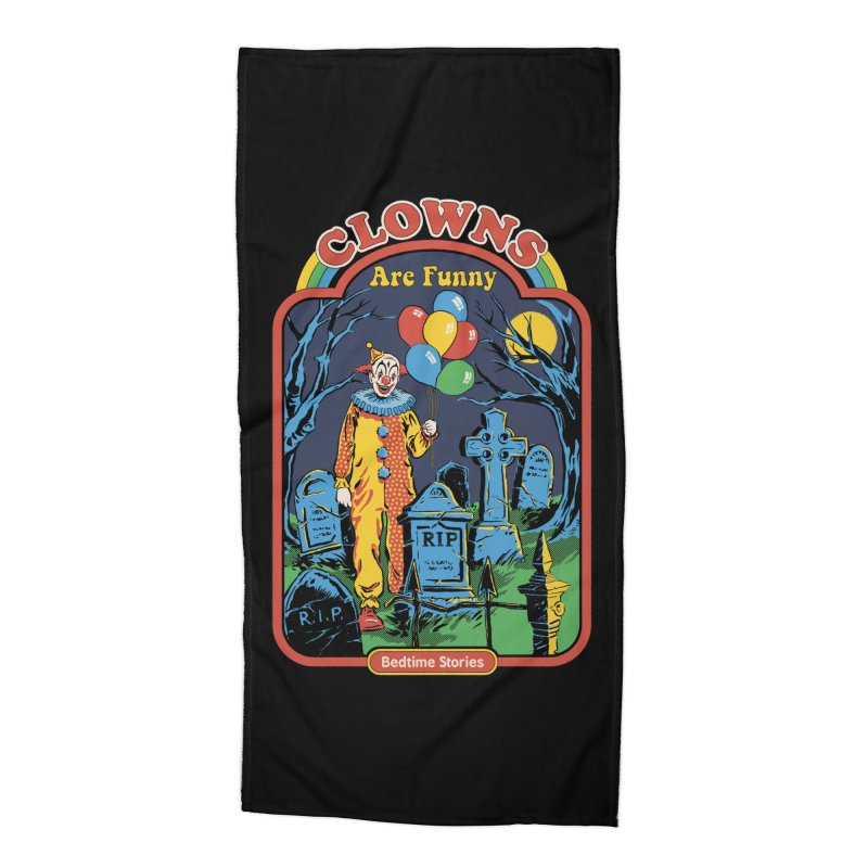 Clowns Are Funny Accessories Beach Towel by Steven Rhodes