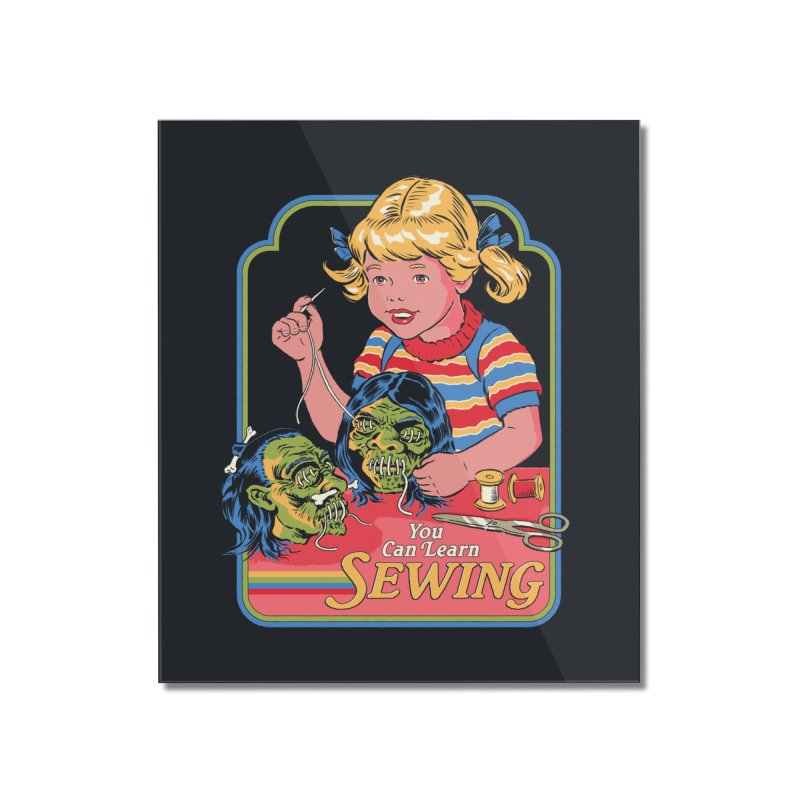 You Can Learn Sewing Home Mounted Acrylic Print by Steven Rhodes