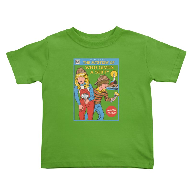 Who Gives a Sh*t? Kids Toddler T-Shirt by Steven Rhodes