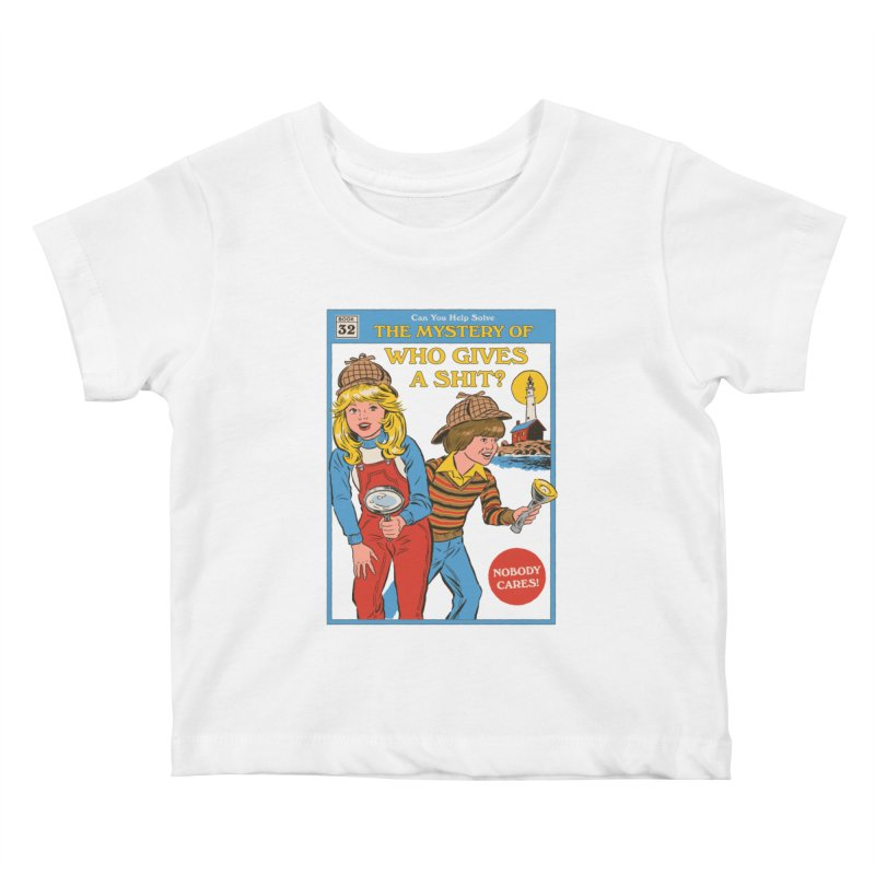 Who Gives a Sh*t? Kids Baby T-Shirt by Steven Rhodes