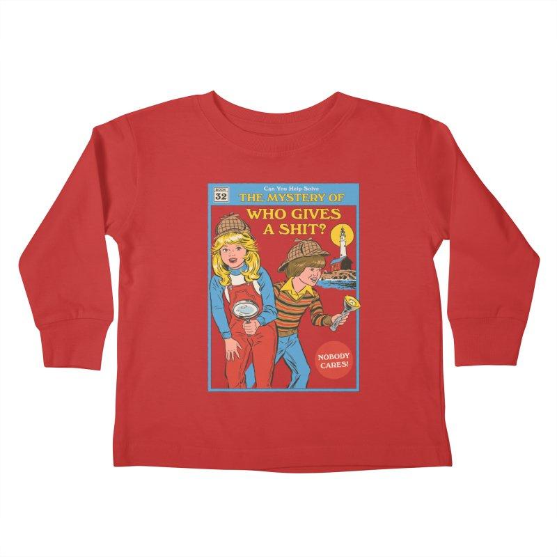 Who Gives a Sh*t? Kids Toddler Longsleeve T-Shirt by Steven Rhodes