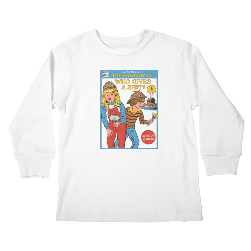 Who Gives a Sh*t? Kids Longsleeve T-Shirt by Steven Rhodes