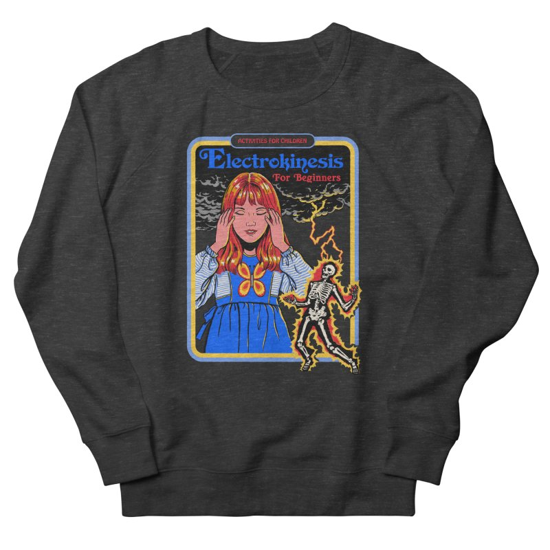 Electrokinesis for Beginners Women's Sweatshirt by Steven Rhodes