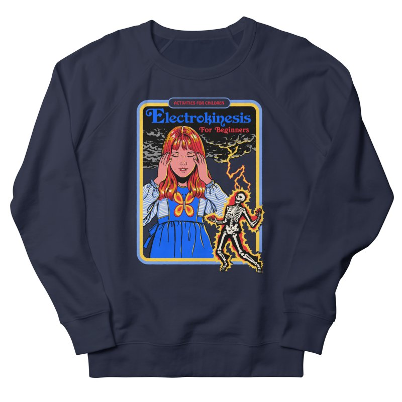 Electrokinesis for Beginners Women's French Terry Sweatshirt by Steven Rhodes