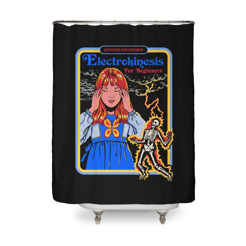 Electrokinesis for Beginners Home Shower Curtain by Steven Rhodes