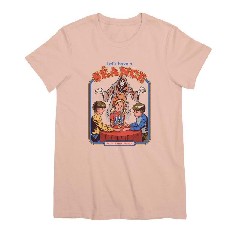Let's Have a Seance Women's Premium T-Shirt by Steven Rhodes