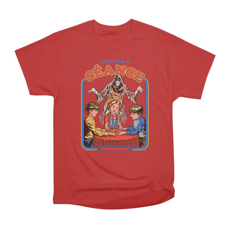 Let's Have a Seance Women's Heavyweight Unisex T-Shirt by Steven Rhodes