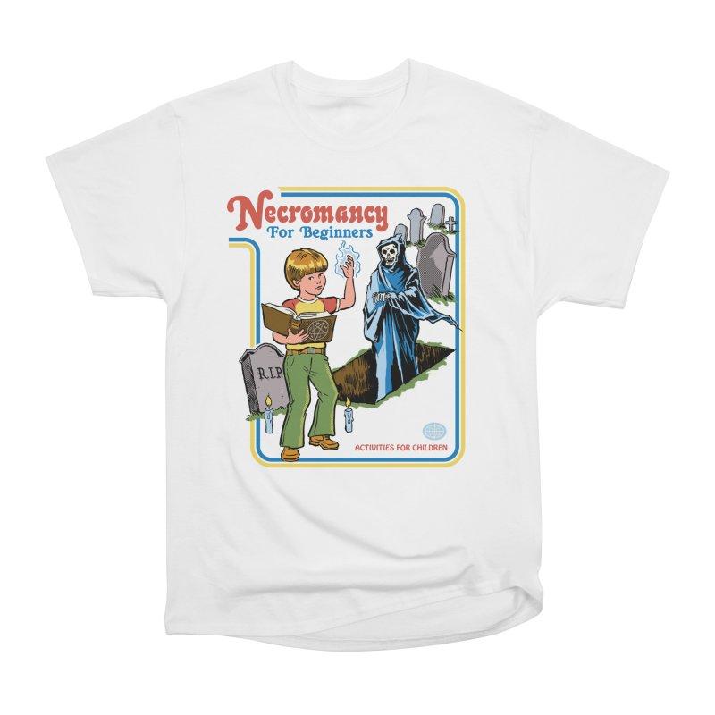 Necromancy for Beginners Women's Heavyweight Unisex T-Shirt by Steven Rhodes