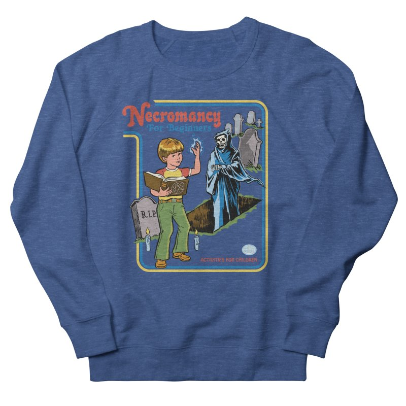 Necromancy for Beginners Women's French Terry Sweatshirt by Steven Rhodes